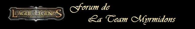 les myrmidons Index du Forum