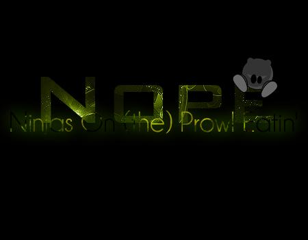 Ninjas On (the) Prowl Eatin' Forum Index