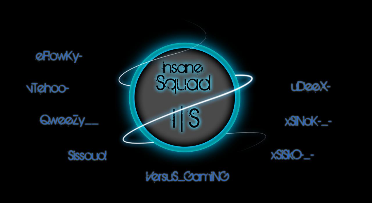 .::•●★*´ Insane Squad™ `*★●•::. Index du Forum
