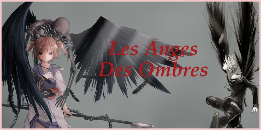 les ange des ombre Index du Forum