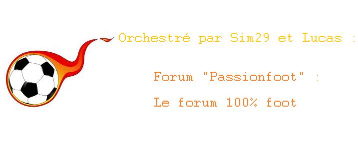 """Forum """"Passionfoot"""" : Le forum 100% foot Index du Forum"""