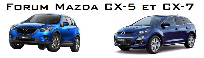 Forum Mazda CX-5 et CX-7 Index du Forum