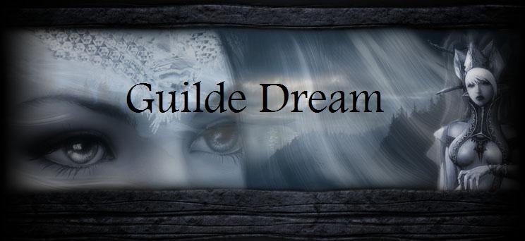 Guilde Dream Index du Forum