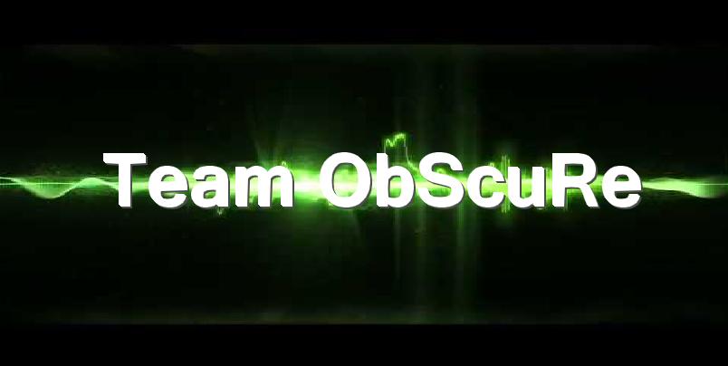 Team ObSCuRe Index du Forum