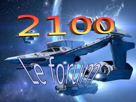 2100-le forum Index du Forum