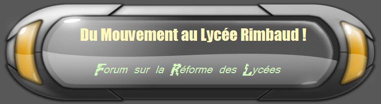 Mouvement au Lycée Rimbaud Index du Forum