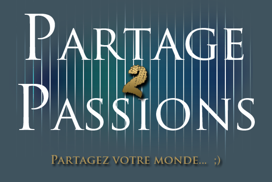 Partage de passions Index du Forum