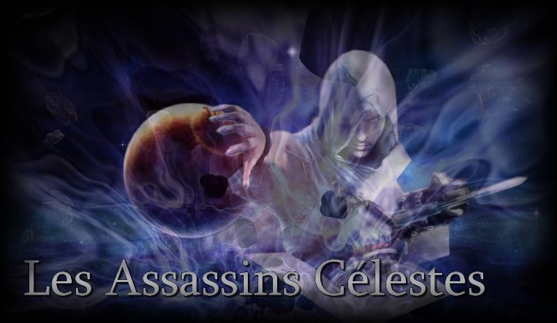 Les Assassins Célestes Index du Forum