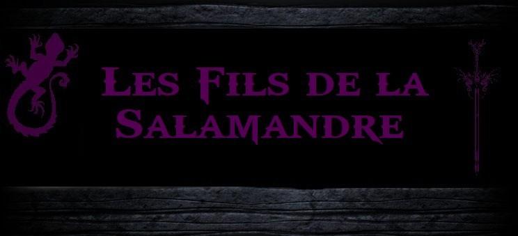 les Fils de la Salamandre Index du Forum
