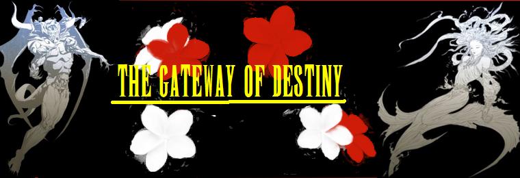 the gateway of destiny Index du Forum