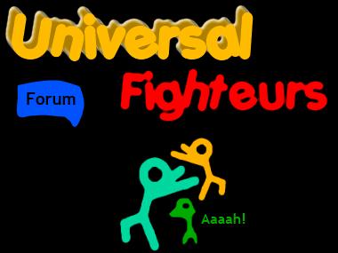 Universal Fighteurs Index du Forum