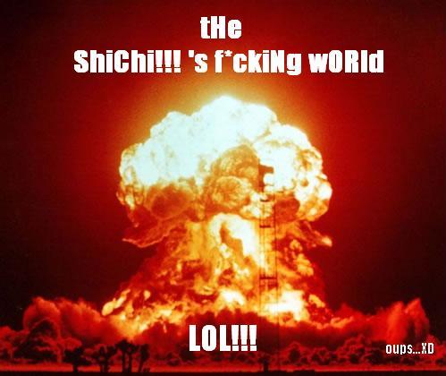 The Strange ShiChi!!! s' world!!! Index du Forum