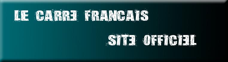 le carré français Index du Forum