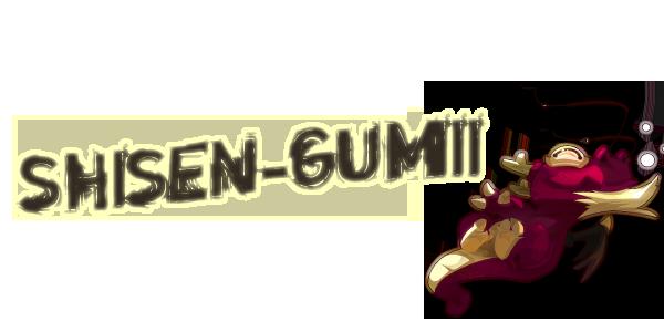 shisen-gumii Index du Forum