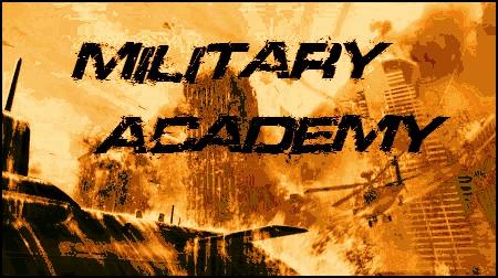 MiliTarY AcaDemY Index du Forum