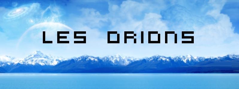 Les Orions Index du Forum