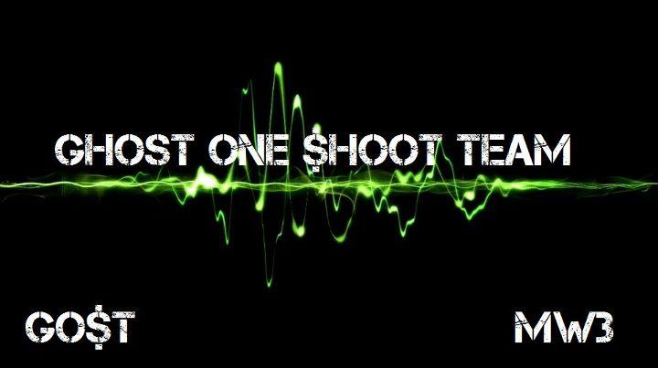 la Ghost One $hoot Team  Index du Forum
