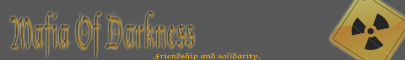 Mafia Of Darkness Index du Forum