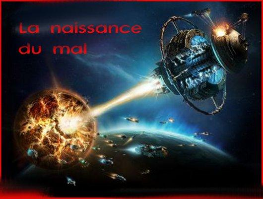 La Naissance Du Mal Index du Forum