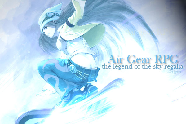 Air Gear RPG: Legend of the sky regalia Index du Forum