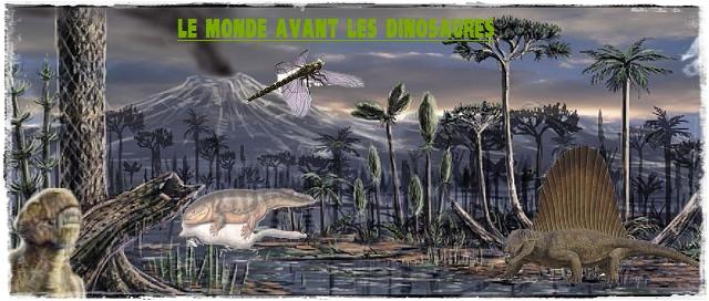 le monde avant les dinosaures Index du Forum