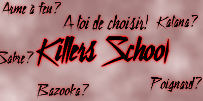 Killers School Index du Forum