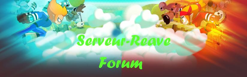 Forum du Serveur-Reave Index du Forum