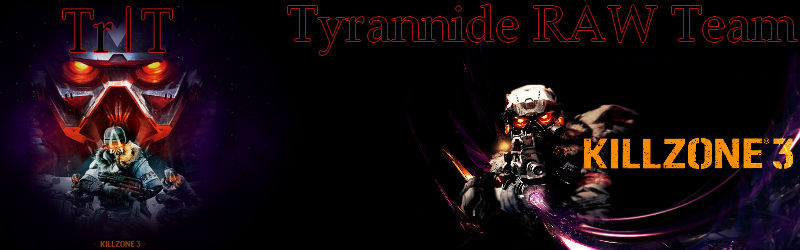 [Tr|T] Tyrannide Raw Team [Tr|T]  Index du Forum