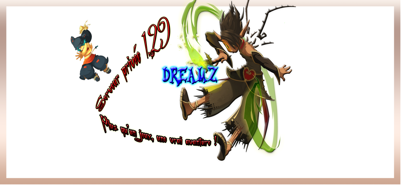 DreamZ  Index du Forum