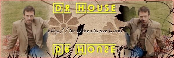 DR HOUSE Index du Forum