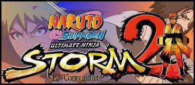 Naruto Shippuden Ultimate Ninja Storm 2: La Communauté Index du Forum