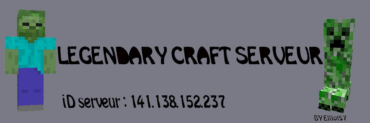 legendary craft Index du Forum